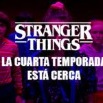 ¿Cuándo se estrenará la nueva temporada de Stranger Things?