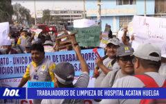 Chiclayo: Trabajadores de limpieza de hospital acatan huelga