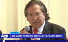 Alejandro Toledo fue arrestado en Estados Unidos