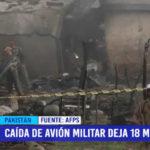 Pakistán: caida de avión militar deja 18 muertos