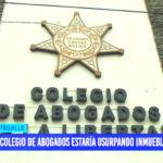 Colegio de Abogados estaría usurpando inmueble municipal