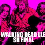 Terminó el cómic de The Walking Dead