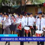 Piura: Estudiantes del Medio Piura participan de desfile
