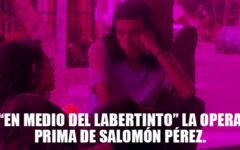 """En medio del labertinto"" la opera prima de Salomón Pérez."