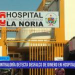 Contraloría detecta desfalco de dinero en hospital La Noria