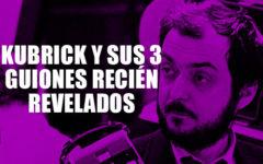 Se revelan tres guiones de Stanley Kubrick los cuales demuestran la obsesión del director