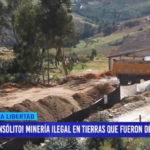 Huamachuco: ¡Insólito! Minería ilegal en tierras que fueron del Estado