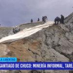 Santiago de Chuco: minería informal, tarea pendiente