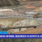 Minería informal se incrementa en Quiruvilca