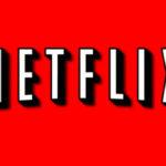 Netflix: Las nuevas novedades de AGOSTO