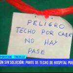 Aún sin solución: parte de techo de hospital en El Porvenir puede caer