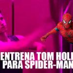 Así entrena Tom Holland para su papel de Spider-Man