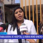 Trabajadora de hospital La Noria robó dinero faltante