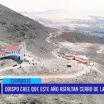 Chimbote: Obispo cree que este año asfaltan Cerro de la Juventud