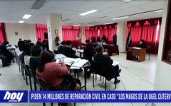 """Chiclayo: Piden 14 millones de reparación civil en caso """"Los magos de la Ugel Cutevo"""""""