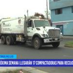 Próxima semana llegarán 17 compactadoras para recojo de basura