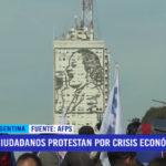 Argentina: ciudadanos protestan por crisis económica