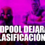 """La tercera entrega de Deadpool no tendrá clasificación """"R"""""""