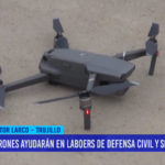 Drones ayudarán en labores de Defensa Civil y Serenazgo