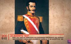 Don Luis José de Orbegoso fue designado presidente del Estado Nor-Peruano