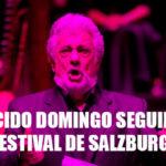 No cancelarán la presentación de Pálacido Domingo en el Festival de Salzburgo