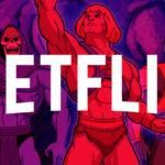 He-Man regresa a la pantalla chica pero en Netflix