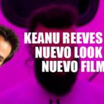 El nuevo look de Keanu Reeves sorprende a sus fans