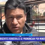 Dirigentes ronderiles se pronuncian por minería ilegal