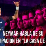 """Neymar habla de su aparición en """"La Casa de Papel"""""""