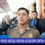 Chiclayo: Poder Judicial archiva acusación contra PNP Evert Cueva