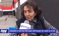 Ciudadanos se disputan propiedades investigadas por lavado de activos