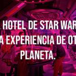 Disney: El hotel basado en la franquicia Star Wars