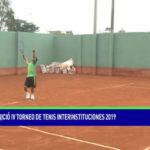 Inició IV Torneo de Tenis Interinstituciones 2019
