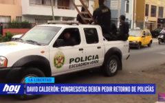 David Calderón: congresistas deben pedir retorno de policías