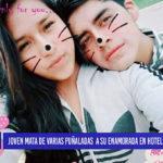 Chiclayo: Joven mata de varias puñaladas a su enamorada
