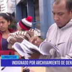 Chiclayo: Indignado por archivamiento de denuncia