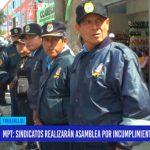 MPT: Sindicatos realizarán asamblea por incumplimiento de beneficios