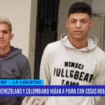 Venezolano y colombiano huían a Piura con cosas robadas