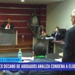 Caso Elidio Espinoza: Ex decano del Colegio de Abogados analiza condena a exalcalde