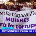 """Colectivos participan de marcha """"¡Que se vayan todos!"""""""