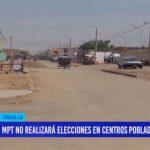 MPT no realizará elecciones en centros poblados este año