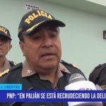 """PNP: """"En Paiján se está recrudeciendo la delincuencia"""""""