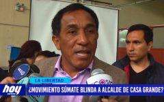 ¿Movimiento Súmate blinda a alcalde de Casa Grande?