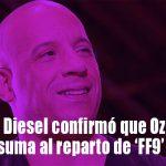 Fast and Furious 9: Vin Diesel confirmó que Ozuna se suma al reparto de la saga