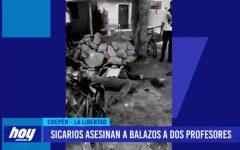 Asesinan a dos profesores a balazos por sicarios