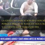 """Reveladores audios y chats horas antes de matanza en """"El Toro"""""""