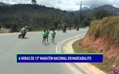 A horas de 13° Maratón Nacional en Marcabalito