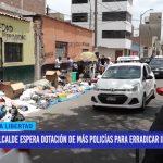 Alcalde espera dotación de más policías para erradicar informales