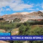 """Consejera: """"Víctima de minería informal no denuncian"""""""