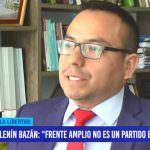 """Lenín Bazán: """"Frente Amplio no es un partido electorero"""""""